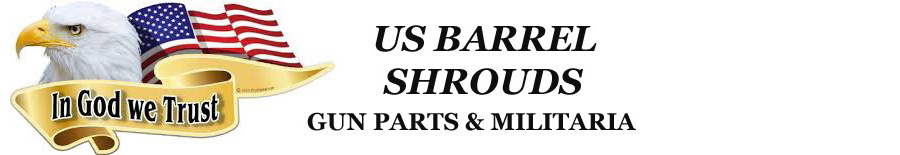 US BARREL SHROUDS